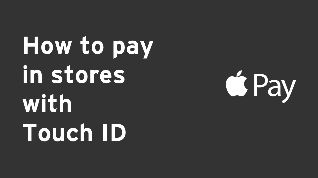 How to pay - Touch ID