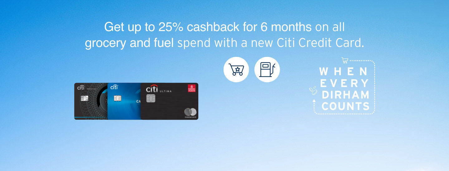 Get up to 25% cashback for 6 months on all grocery and fuel spend with a new Citi Credit Card.