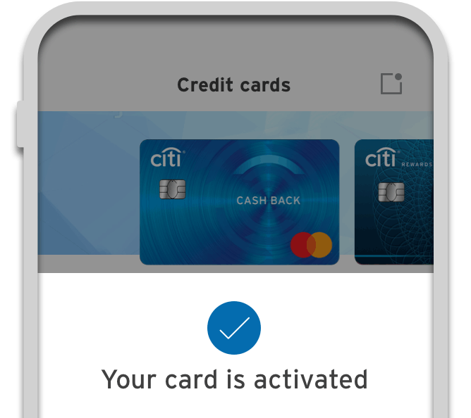Smartphone displaying the  activation of Citi Cash Back Credit Card on Citi Mobile App